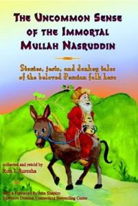 The Uncommon Sense of the Immortal Mullah Nasruddin